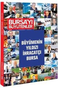 Bursa'yı Büyütenler