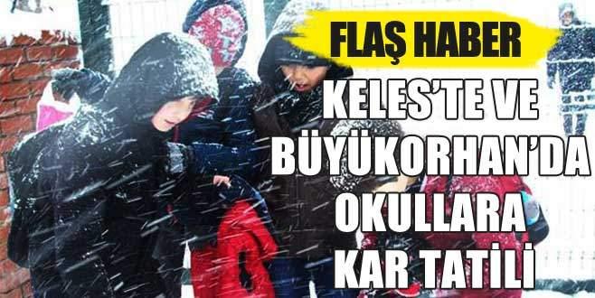 Keles'te ve Büyükorhan'da okullara kar tatili