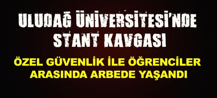 Uludağ Üniversitesi'nde stant kavgası