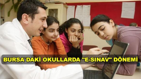 Bursa`daki okullarda 'e-sınav' dönemi