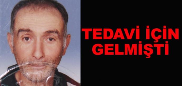Tedavi için geldiği Türkiye'de öldü!