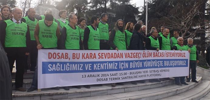 Bursa, termik santrale 'Hayır' demek için yürüyecek!