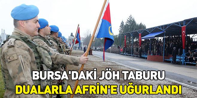 Bursa'daki 145 kişilik JÖH taburu Afrin'e dualarla uğurlandı