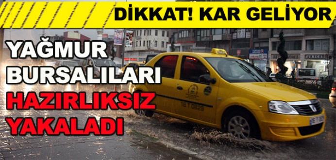 Bursa'da yağmur vatandaşları hazırlıksız yakaladı
