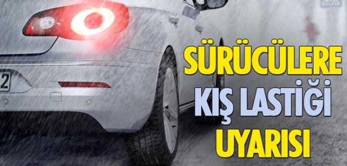 Sürücülere kış lastiği uyarısı