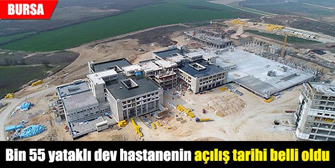Bin 55 yataklı dev hastanenin açılış tarihi belli oldu