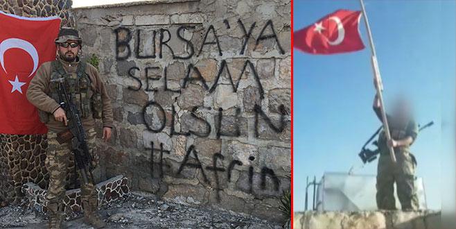 Bursa'ya selam gönderen kahramanlar Afrin'de bayrağımızı böyle dalgalandırdı