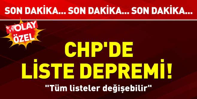 CHP'de liste depremi!
