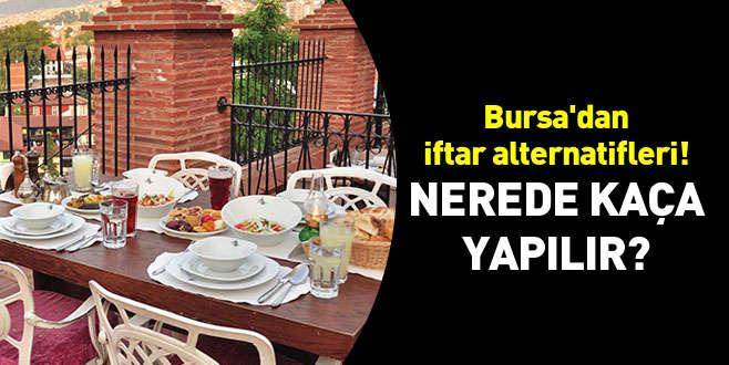 İşte Bursa'da dışarıda iftar yapmanın maliyeti