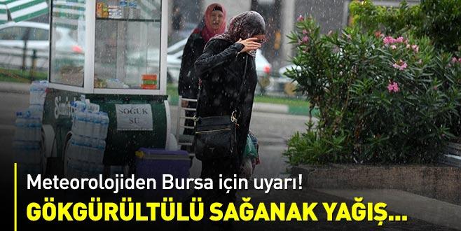 Bursa için yağış uyarısı