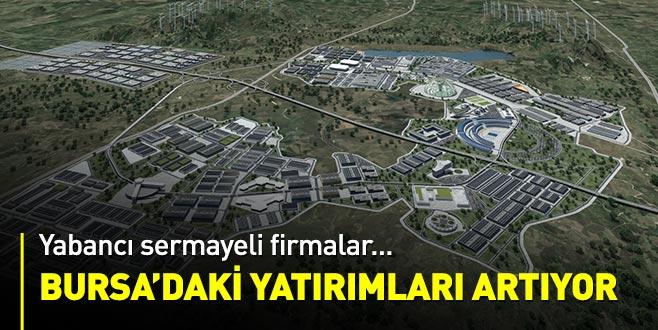 Yabancı sermayeli firmaların Bursa'daki yatırımları artıyor
