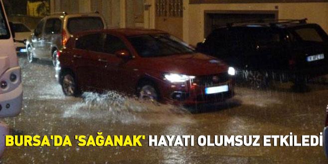 Bursa'da 'sağanak' hayatı olumsuz etkiledi