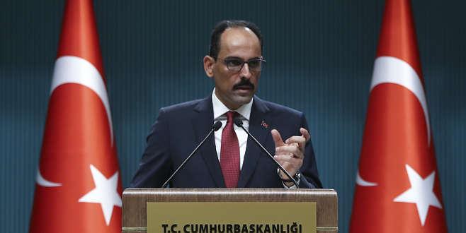 Cumhurbaşkanlığı Sözcüsü Kalın'dan af tartışmalarına yanıt