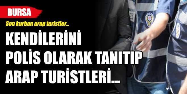 Bursa'da arap turistler gasp edildi