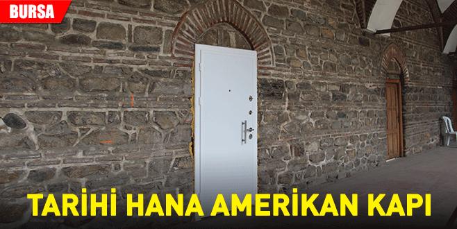 Tarihi hana Amerikan kapı
