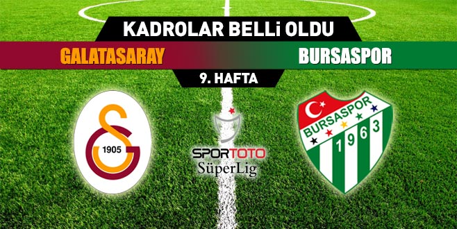İşte Bursaspor'un Galatasaray karşısındaki ilk 11'i