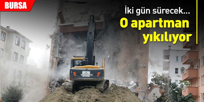 Bursa'da hasarlı apartman yıkılıyor