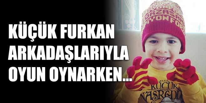 5 yaşındaki Furkan evde oyun oynarken...