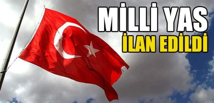 Türkiye'de bir günlük yas ilan edildi!