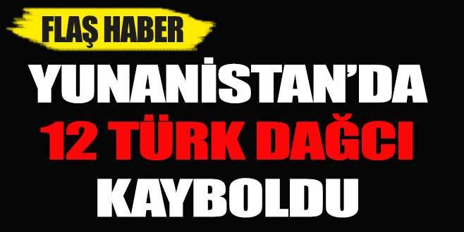 Yunanistan'da 12 Türk dağcı kayboldu!