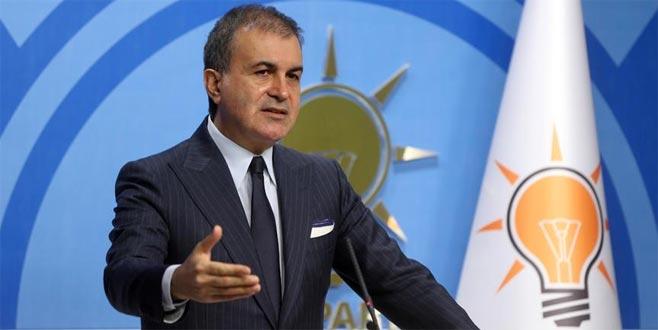 Ömer Çelik: Afrin harekatında Türkiye'nin haklı olduğu görüldü