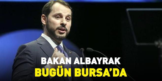 Bakan Albayrak bugün Bursa'da