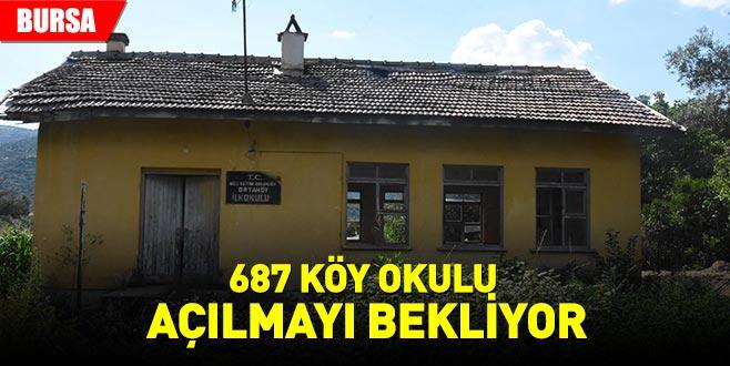 687 köy okulu açılmayı bekliyor