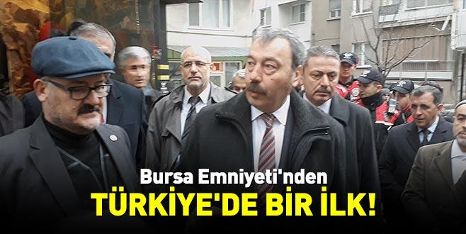 Bursa Emniyeti'nden Türkiye'de bir ilk!