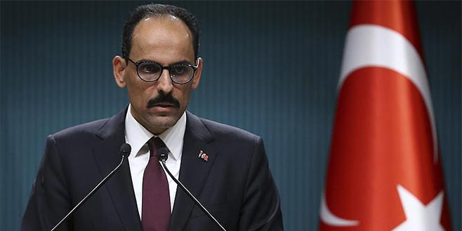 Cumhurbaşkanlığı Sözcüsü Kalın: Güvenli bölgenin kontrolü Türkiye'de olacak