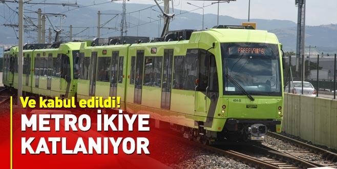 Ve kabul edildi! Metro ikiye katlanıyor