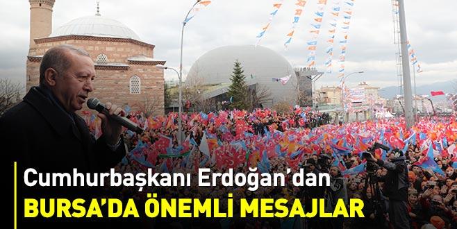 Cumhurbaşkanı Erdoğan'dan Bursa'da önemli mesajlar