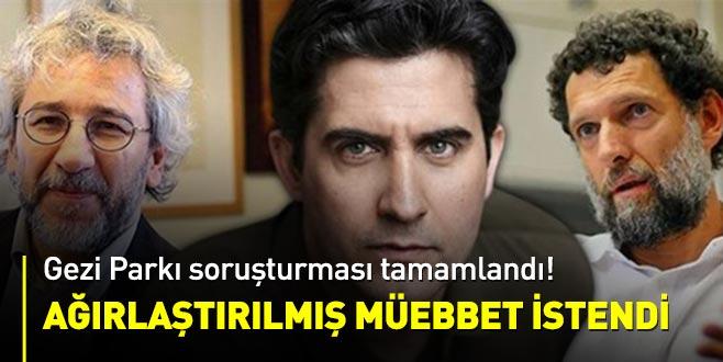 Gezi Parkı soruşturmasında Osman Kavala ve Memet Ali Alabora dahil 16 kişiye müebbet istemi