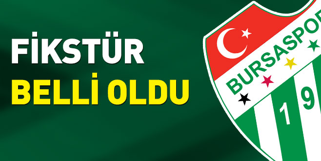 Bursaspor'un fikstürü belli oldu!