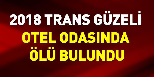 2018 Trans Güzeli Didem Akay, otel odasında ölü bulundu