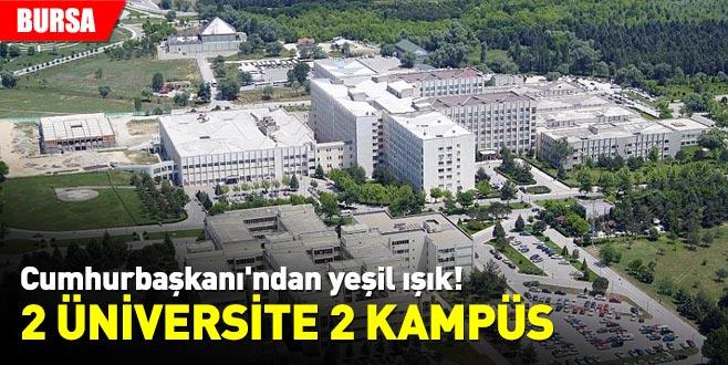 Cumhurbaşkanı'ndan yeşil ışık! 2 üniversite 2 kampüs