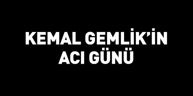 Kemal Gemlik'in acı günü
