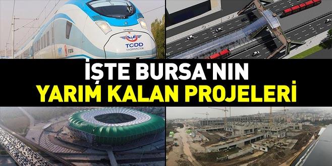 İşte Bursa'nın yarım kalan projeleri
