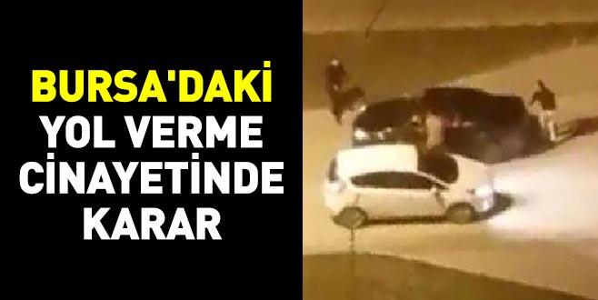 Bursa'daki yol verme cinayetinde karar