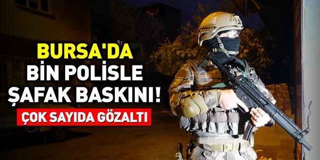 Bursa'da bin polisle şafak baskını! Çok sayıda gözaltı