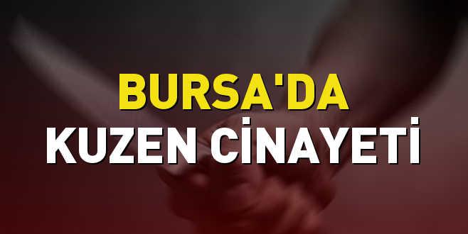 Bursa'da kuzen cinayeti