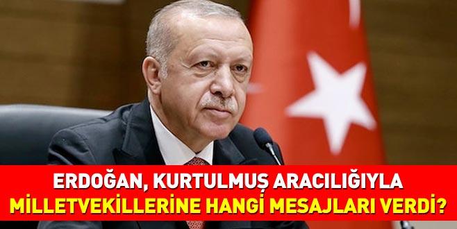 Cumhurbaşkanı Erdoğan, ABD yolculuğu öncesi AK Parti Milletvekillerine hangi mesajı gönderdi?