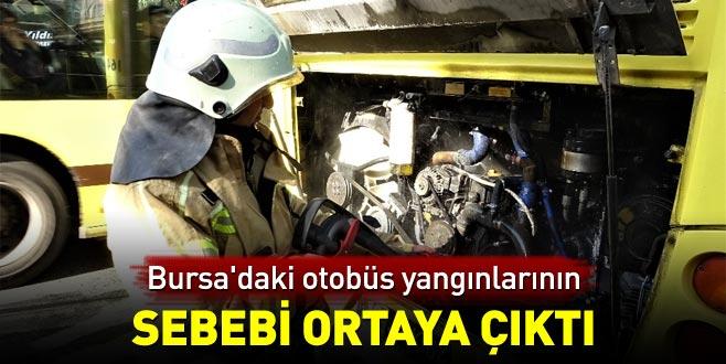 Bursa'daki otobüs yangınlarının sebebi ortaya çıktı