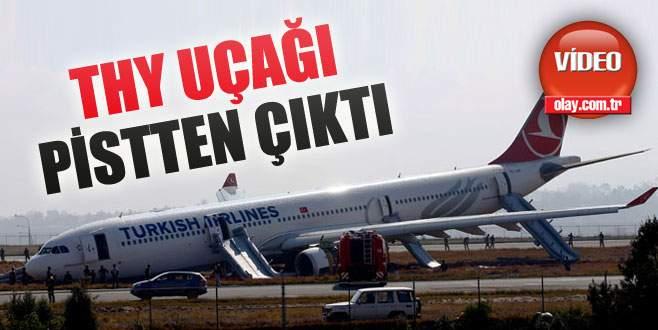 THY yolcu uçağı pisten çıktı!
