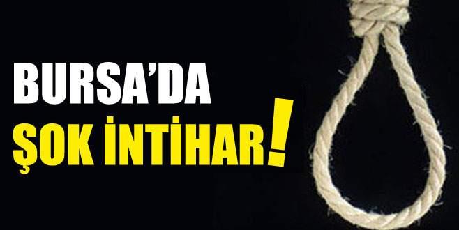 Bursa'da şok intihar!