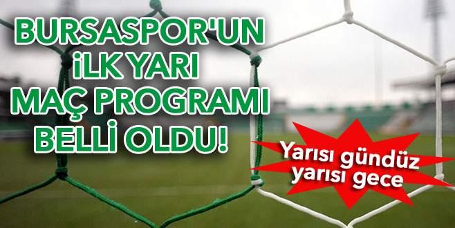 Bursaspor'un ilk yarı fikstürü belli oldu!