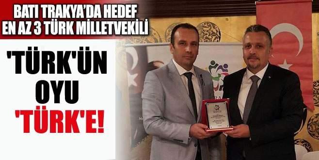 'Türk'ün oyu 'Türk'e!
