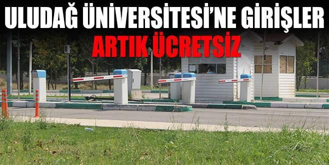 Uludağ Üniversitesi'ne giriş ücreti kaldırıldı