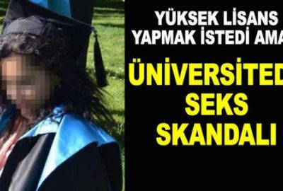 Üniversitede seks skandalı