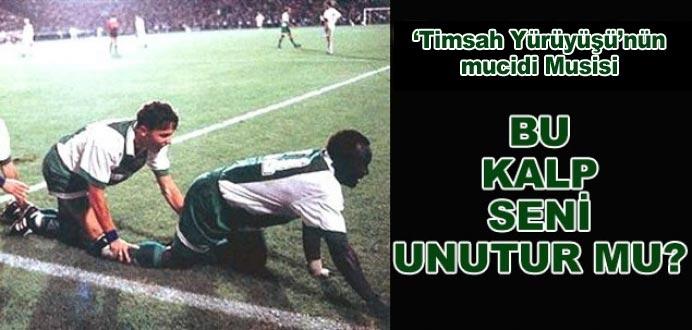 Bursasporlular seni hiç unutmadı Musisi!
