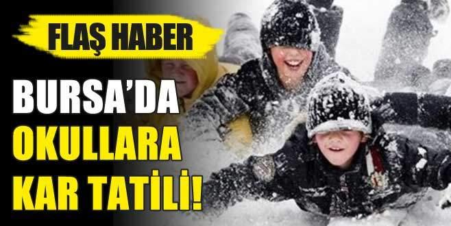 Bursa'da okullar tatil edildi!